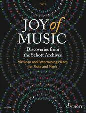 Joy of Music Discoveries from the Schott Archives Flue and Piano 049046499