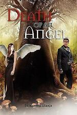 Death of an Angel by Samantha Marie (2011, Paperback)