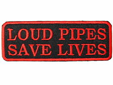 LOUD PIPES SAVE LIVES Motorbike Rider Biker Iron On Embroidered Jacket Patch 4""