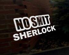 Nessun SH * t Sherlock Auto Decalcomania In Vinile Veicolo BICI GRAPHIC Paraurti Adesivo