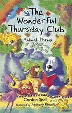 The Wonderful Thursday Club - Animal Poems, New, Gordon Snell Book