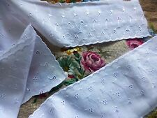 1m,98x9,5cm=neuf  blanc ,large broderie anglaise ,jupons ,corsages,literie .