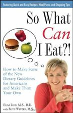 So What Can I Eat?!: How to Make Sense of the New