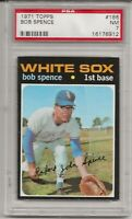 1971 TOPPS #186 BOB SPENCE, PSA 7 NM, CHICAGO WHITE SOX, L@@K !
