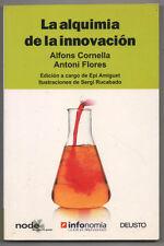 LA ALQUIMIA DE LA INNOVACION - ALFONS CORNELLA Y ANTONI FLORES