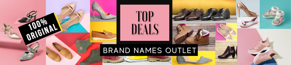 TOP DEALS - BRAND NAMES OUTLET