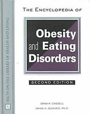 The Encyclopedia of Obesity and Eating Disorders (The Facts on File-ExLibrary