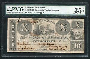 1838-39 $10 WETUMPKA TRADING COMPANY WETUMPKA, ALABAMA OBSOLETE PMG VF-35