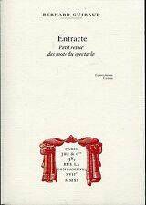 ENTRACTE / Dictionnaire du SPECTACLE .THEATRE.CIRQUE .Vocabulaire,anecdotes