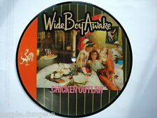 "WIDE BOY AWAKE - Chicken Outlaw  * Picture disc  7""   RCA WBA (P) 1"