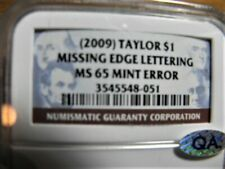 2009 Zachary Taylor Presidential dollar, Missing Edge Lettering, NGC MS65