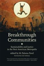 Breakthrough Communities: Sustainability and Justice in the Next American Metro