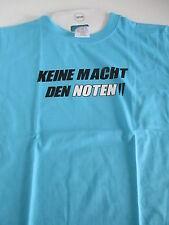 """T-Shirt """"Keine Macht den Noten"""""""