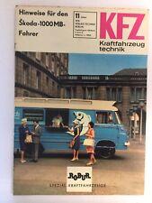 Kraftfahrzeugtechnik KFT 11/1966 Skoda 1000 MB IFA Rohur Rar Alt DDR Geschenk