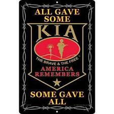 KIA All Gave Some, Some Gave All Aluminum Sign