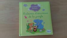 Livre enfant HISTOIRES D'ANIMAUX DE LA JUNGLE Fleurus