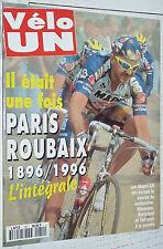 VELO UN CYCLISME N° SPECIAL CENTENAIRE HISTOIRE PARIS-ROUBAIX 1896-1996 MUSSEUW