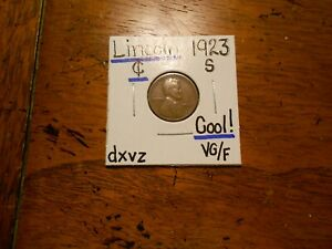 1923S Lincoln Cent VG/F COOL!!!!!! Tough Date!!!!!!!!