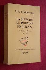 LA MARCHE AU POUVOIR EN U.R.S.S. par  P.F.DE VILLEMAREST éd FAYARD 1969