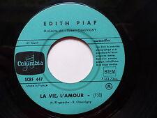 EDITH PIAF La vie l amour / t es beau tu sais SCRF 447 JUKE BOX