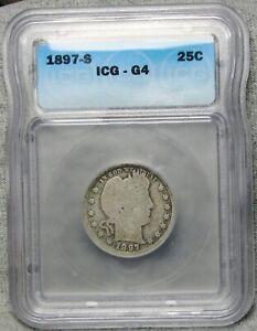 1897-S Barber Quarter Silver ---- ICG Good 4 Slabbed Graded----  #962