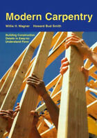 Modern Carpentry by Willis H Wagner