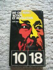 Action et Revolution 1920 - 1967. Par Ho Chi Minh