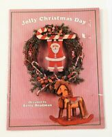 Jolly Christmas Day by Betty Headman 1989 Christmas Painting Provo Craft