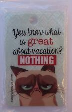 dd You know what is great about vacation NOTHING GRUMPY CAT LUGGAGE TAG ID