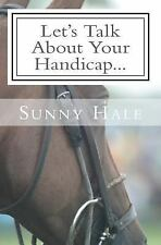 Let's Talk Polo: Let's Talk about Your Handicap : How to Improve Your...