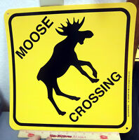 MOOSE Crossing Sign 15 x 15 inches, flexible plastic - made in the USA, NEW