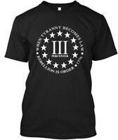 Iii Percenter - When Tyranny Becomes Law Rebellion Is Hanes Tagless Tee T-Shirt