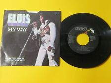 ELVIS PRESLEY My Way on RCA 45 With Picture Sleeve 1ST PRESSING