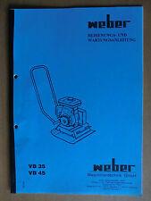 Betriebs-Anleitung Wartungsanleitung Weber Verdichter Rüttelplatte VB 35 45 1994
