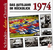 Schrader-Auto-Chronik, Das Autojahr im Rückblick - 1974 Audi VW Käfer
