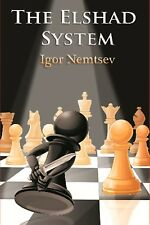 The Elshad System. By Igor Nemtsev  NEW CHESS BOOK