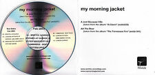 MY MORNING JACKET Just Because I Do / The Bear UK 2-trk promo test CD 2003 tour