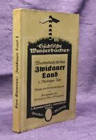 Eismann Wanderbuch für das Zwickauer Land 1924 Saxonica Sachsen Zwickau js