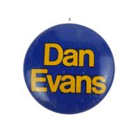 Vtg Dan Evans Political Campaign Lithograph Pinback Pin Button
