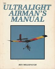 ULTRALIGHT AIRMAN'S MANUAL Ben Millspaugh **GOOD COPY**