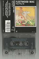 "Fleetwood Mac ""Then play on"" musikassette/Tape Reprise"
