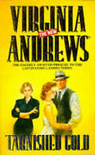 Tarnished Gold (The new Virginia Andrews), Andrews, Virginia, Excellent Book