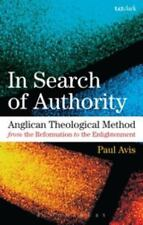 Anglican Theological Method from the Reformation to the Oxford Movement by...