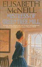 Mistress Green Tree Mill, McNeill, Elisabeth, Very Good, Paperback