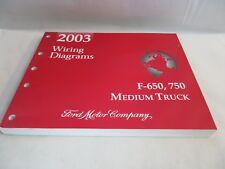2003 FORD F650 F750 MEDIUM TRUCK WIRING DIAGRAMS MANUAL OEM