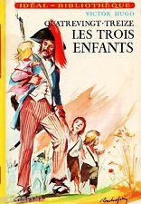 Les trois enfants / QuatreVingt -Treize // Idéal Bibliothèque // Victor HUGO
