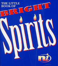 Little Book of Big Spirits : Timeless Insights from the World of Spiritual Wisdo