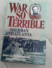 War So Terrible Sherman and Atlanta