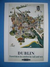 POSTCARD DUBLIN - TRAVEL THERE IN COMFORT BY RAIL AND SEA