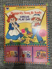 Raggedy Ann & Andy Circus Play Day Paper Doll Vintage, uncut, unused